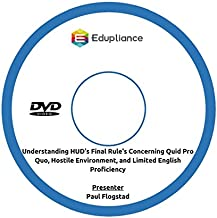 Understanding HUD's Final Rule's Concerning Quid Pro Quo, Hostile Environment and Limited English Proficiency