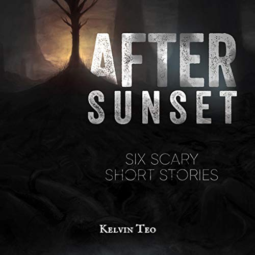 After Sunset: Six Scary Short Stories cover art