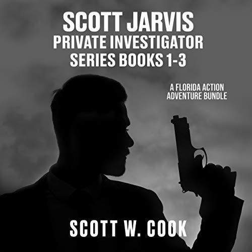 Couverture de Scott Jarvis Private Investigator Series, Books 1-3