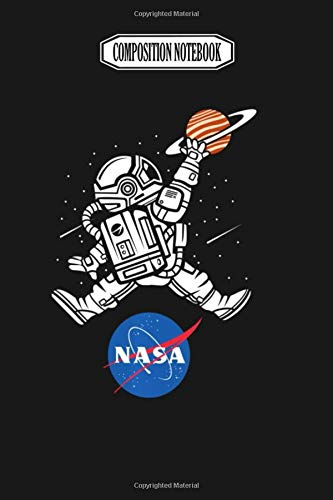 Composition Notebook: Astronaut Basketball League Slam Dunk NASA Astronaut Nasa Astronauts Space Ast Journal Notebook Blank Lined Ruled 6x9 100 Pages