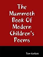 The Mammoth Book Of Modern Children's Poems