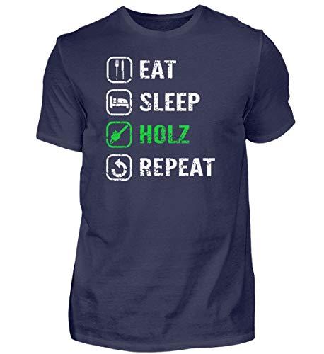 Eat Sleep Holz Repeat - Wald Bier Forst Holzfäller Forstwirt Kettensäge Förster - Herren Shirt -4XL-Dunkel-Blau