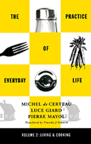 Practice of Everyday Life: Volume 2: Living and Cooking (English Edition)