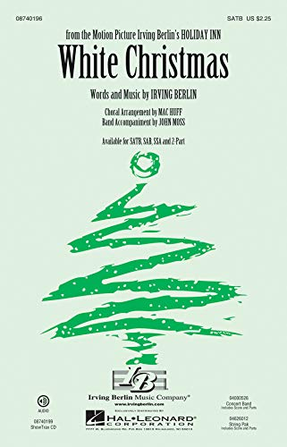 Irving Berlin: White Christmas - Arranged By Mac Huff (SATB). Partitions pour SATB, Chorale