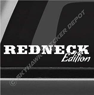 Redneck Edition Funny Bumper Sticker Vinyl Decal Car Truck Decal SUV Sticker Window Decal