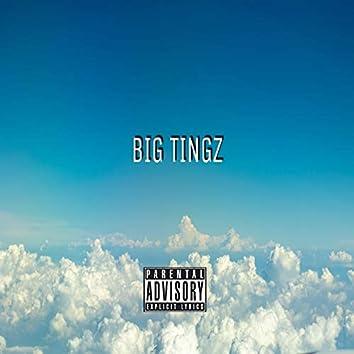 Big Tingz (feat. Y.E & LIL Rich)