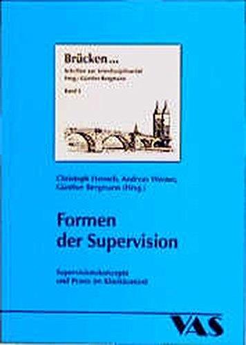 Formen der Supervision: Supervisionskonzepte und Praxis im Klinikkontext