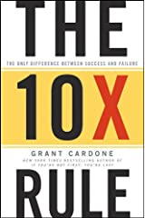 The 10X Rule: The Only Difference Between Success and Failure (English Edition) eBook Kindle
