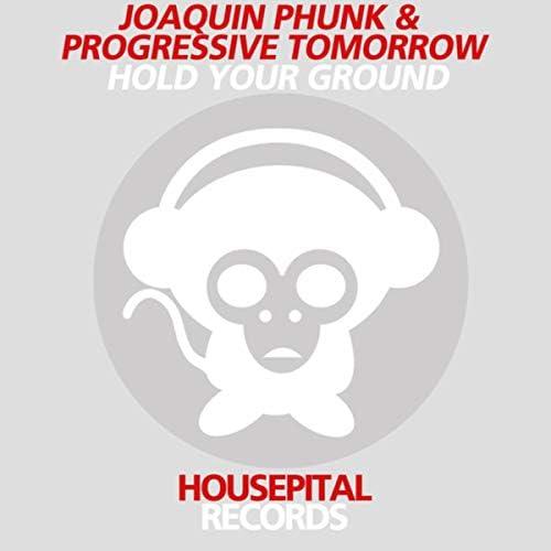 Joaquin Phunk & Progressive Tomorrow