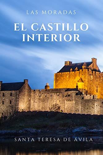 Las Moradas: El castillo interior del alma