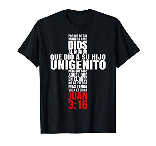 Porque de tal manera amo Dios - Mensajes Biblicos Cristianos T-Shirt