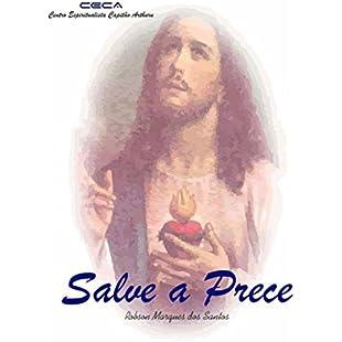 Salve A Prece (Portuguese Edition):Autobit