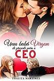 Uma Babá virgem de presente para o CEO: +Conto: O primeiro amor dos filhos dos CEOs