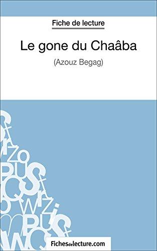 Le gone du Chaâba: Analyse complète de l'oeuvre