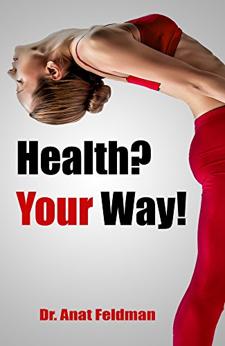 Book: Health? your way ! by Dr. Anat Feldman