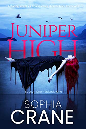 Juniper High - A YA shifter high school romance: Witches, Shifters, and Vampires in this young adult romance series of books (English Edition)