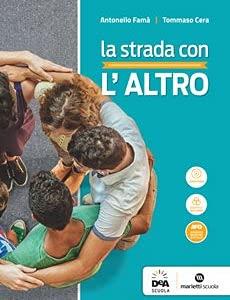 Kit libro scolastico STRADA CON L'ALTRO (9788839303394) + 1 copertine trasparenti + cavalierini ed evidenziatore