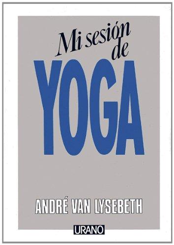 Mi sesión de yoga (Técnicas corporales)