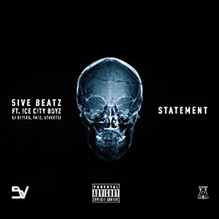 Statement (feat. Ice City Boyz, Jstyles, Fatz & Streetz) [Explicit]