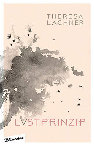 Theresa Lachner: Lvstprinzip