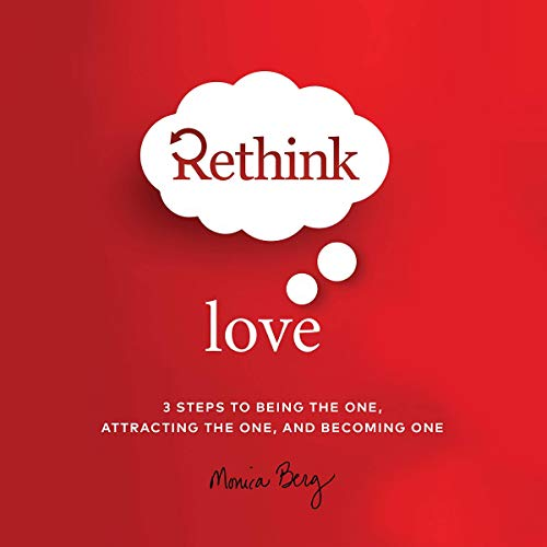 Rethink Love Audiobook By Monica Berg cover art