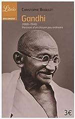Gandhi (1869-1948) - Parcours d'un citoyen peu ordinaire de Christophe Bouillet