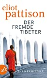 Der fremde Tibeter: Shan ermittelt. Roman (Inspektor Shan ermittelt 1)