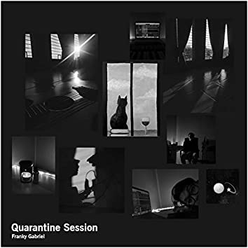 Quarantine Session