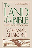 The Land of the Bible: A Historical Geography