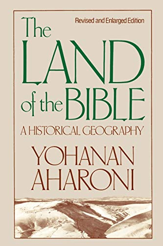 Compare Textbook Prices for The Land of the Bible: A Historical Geography, Revised and Enlarged Edition Revised and Enl Edition ISBN 9780664242664 by Aharoni, Yohanan