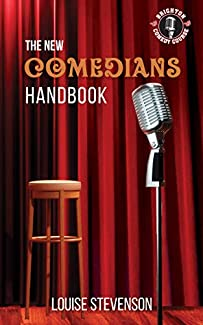 Louise Stevenson - The New Comedians Handbook