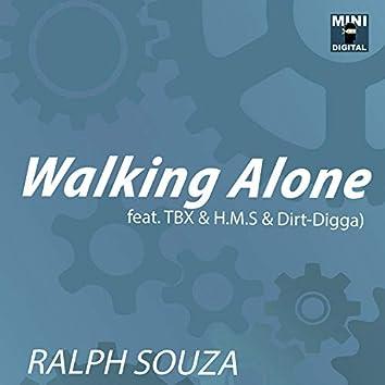 Walking Alone (feat. TBX & H.M.S & Dirt-Digga)