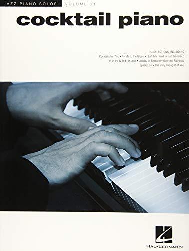 Cocktail Piano - Jazz Piano Solos Series Vol. 31