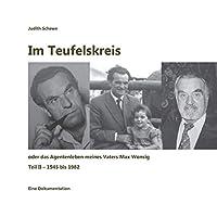 Im Teufelskreis: oder das Agentenleben meines Vaters Max Wonsig