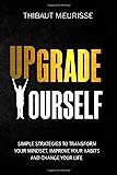 你的行为:你的新方法让你改变主意,你的理论,改变了自己的能力……
