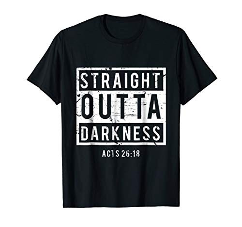Biblical Verse T-shirt - Straight Outta Darkness