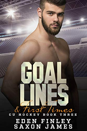 Goal Lines & First Times (CU Hockey Book 3) (English Edition)