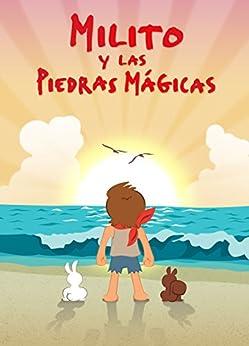 Libros para niños: Milito y las piedras mágicas Cuentos