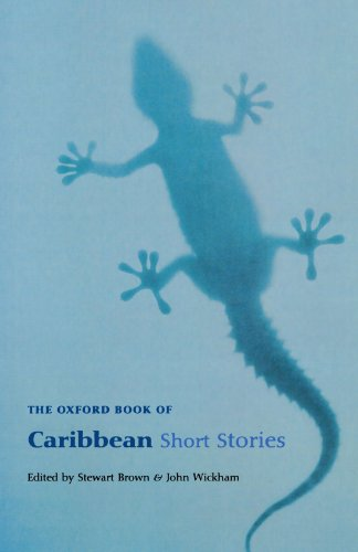 The Oxford Book Of Caribbean Short Stories: Reissue (Oxford Books of Prose)