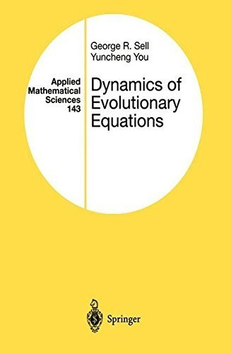Dynamics of Evolutionary Equations (Applied Mathematical Sciences Book 143) (English Edition)
