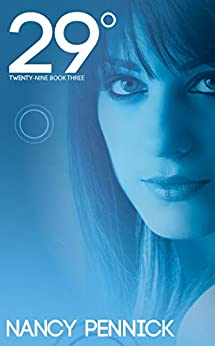29° (Twenty-Nine Degrees) (Twenty Nine Book 3) by [Nancy Pennick]