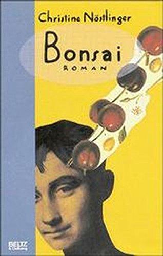 Bonsai: Roman (Beltz & Gelberg)