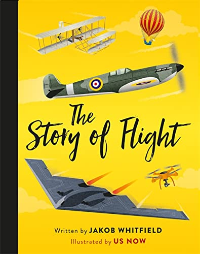 The Story of Flight by Jakob Whitfield and Us Now