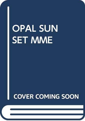 OPAL SUNSET MME