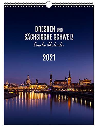 Kalender Dresden und Sächsische Schweiz 2021   Elbsandsteingebirge: Einschreibkalender 30 x 40 cm