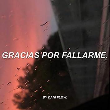 Gracias Por Fallarme