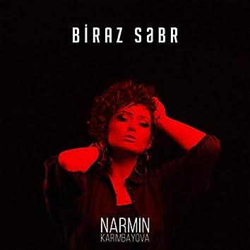 Biraz Səbr