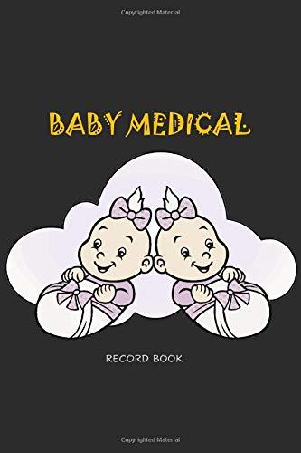 Baby Medical Record Book: Children Health Log | Vaccine Schedule & Immunization Journal | Personal L