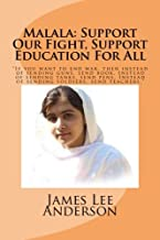 Malala: Support Our Fight, Support Education For All: