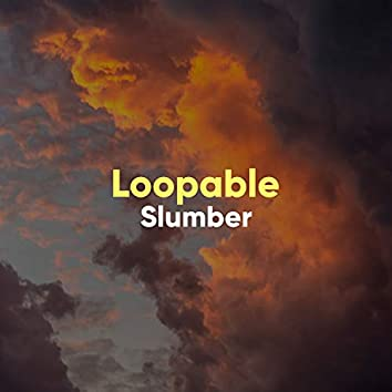 Loopable Slumber, Vol. 2
